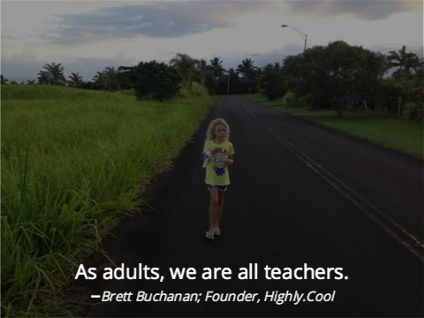 All Adults Are Teachers